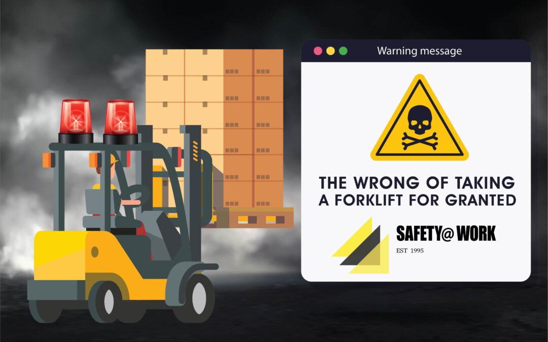 The wrong of taking a forklift for granted